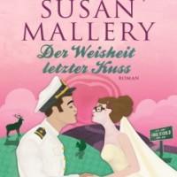 Mallery, Susan  - Der Weisheit letzter Kuss    (Fools Gold 12, Isabel+ Ford)